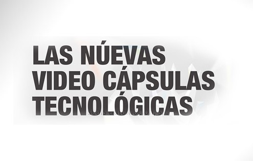 video cápsulas tecnológicas servicio de video profesional para empresas de sectores industriales